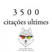 3500 Citações Ultimes (Recolha as Melhores Citações) by Albert Einstein