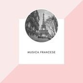 Musica Francese von Various Artists