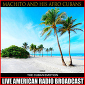 The Cuban Emotion by Machito