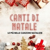 Canti di Natale - Le più belle canzoni Natalizie by Various Artists
