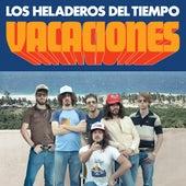 Vacaciones von Los Heladeros Del Tiempo