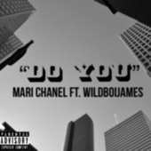 Do You by Mari Chanel