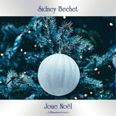 Joue Noël (Remastered 2020) de Sidney Bechet