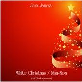 White Christmas / Nina-Non (Remastered 2020) by Joni James