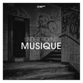 Underground Musique, Vol. 47 by Various Artists
