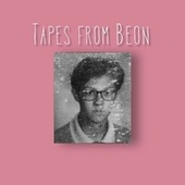 Tapes From Beon de Beon