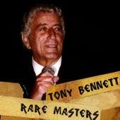 Tony Bennett: Rare Masters de Tony Bennett