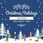 Christmas Holidays with Les Paul & Mary Ford de Les Paul