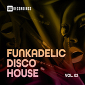 Funkadelic Disco House, 02 by Various Artists