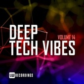 Deep Tech Vibes, Vol. 14 by Various Artists