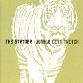 Jungle City Twitch by The Stryder