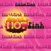 Hot Pink de Frijid Pink
