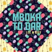 Mboka To Dar de Lee M Boy