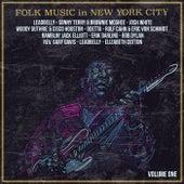Folk Music in New York City, Volume 1 von Various Artists