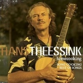 Homecooking - Song Cooking Best Of Songs von Hans Theessink