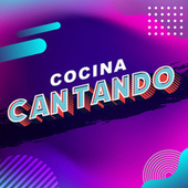 Cocina Cantando by Various Artists
