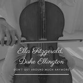 Don't Get Around Much Anymore de Ella Fitzgerald