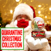 Quarantine Christmas Collection by Various Artists