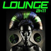Lounge 2k11 by Various Artists