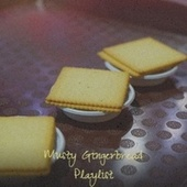 Musty Gingerbread Playlist by VAЀ, The New Christy Minstrels, Steve Lawrence, Tommy Hunter, The Tune Weavers, Christmas Songs, Jimmy Charles, Craig Malon, Gracie Fields, Traditional
