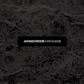 Concealer by Jacques Greene
