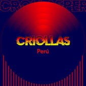 Criollas Perú by Various Artists
