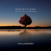 Reflections - A Soundtrack from a Movie Never Made de Sallaberry