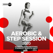 Aerobic & Step Session 2020: 60 Minutes Mixed for Fitness & Workout 135 bpm/32 Count by Super Fitness
