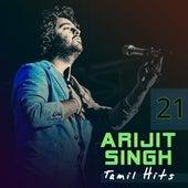 Tamil Hits, Vol. 21 by Arijit Singh