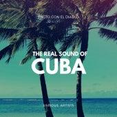 Pacto Con El Diablo (The Real Sound of Cuba) by Various Artists