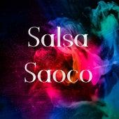 Salsa Saoco by Adolescent's Orquesta, Chamaco Ramirez, Eddie Santiago, Frankie Negron, Frankie Ruiz, Gilberto Santa Rosa, Hector La Voe