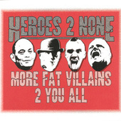 More Fat Villains 2 You All von Heroes 2 None