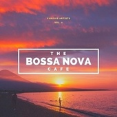 The Bossa Nova Café, Vol. 1 von Various Artists