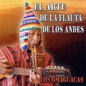 El Arte de la Flauta de los Andes by Los Omaguacas