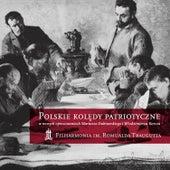 Polskie kolędy patriotyczne de Filharmonia im. Romualda Traugutta