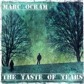The Taste Of Tears von Marc Ocram