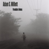 Paradise's Notes by Adam S. Willett