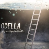 They Won't Go When I Go de Odella