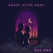 Dance After Dark von Day One