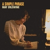 A Simple Phrase de May Erlewine