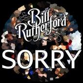 Sorry di Bill Rutherford