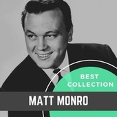 Best Collection Matt Monro by Matt Monro