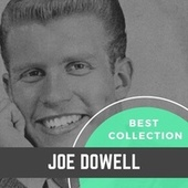 Best Collection Joe Dowell fra Joe Dowell