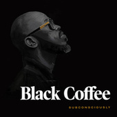 Subconsciously de Black Coffee