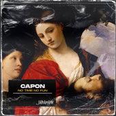 No Time No Fun von El Capon
