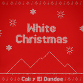 White Christmas by Cali Y El Dandee