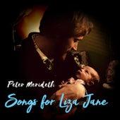 Songs For Liza Jane by Peter Merideth
