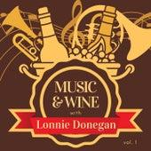 Music & Wine with Lonnie Donegan, Vol. 1 van Lonnie Donegan