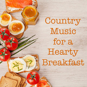 Country Music for a Hearty Breakfast de Various Artists