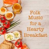 Folk Music for a Hearty Breakfast de Various Artists